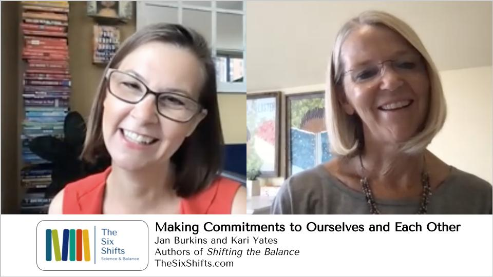 Commitments to Ourselves and Each Other