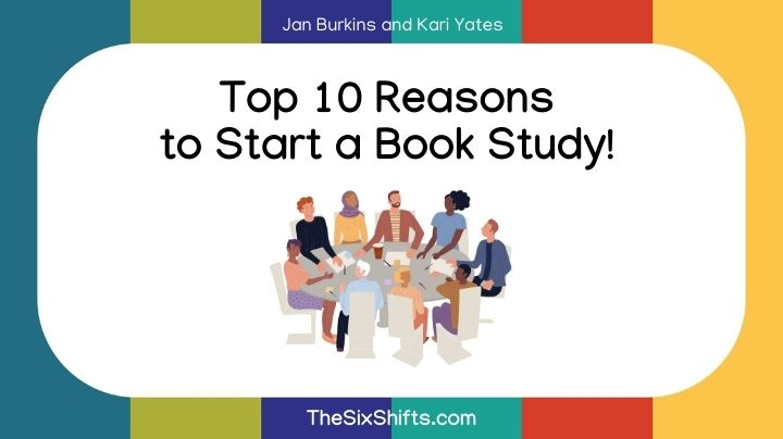 Top 10 Reasons to Start a Book Study!