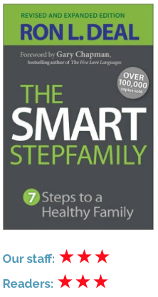 The Smart Stepfamily by Ron Deal, stepparenting advice and information