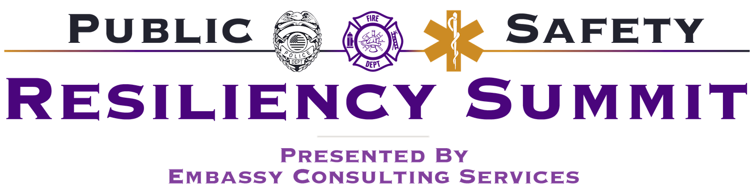 Public Safety Resiliency Summit Presented by Embassy Consulting Services