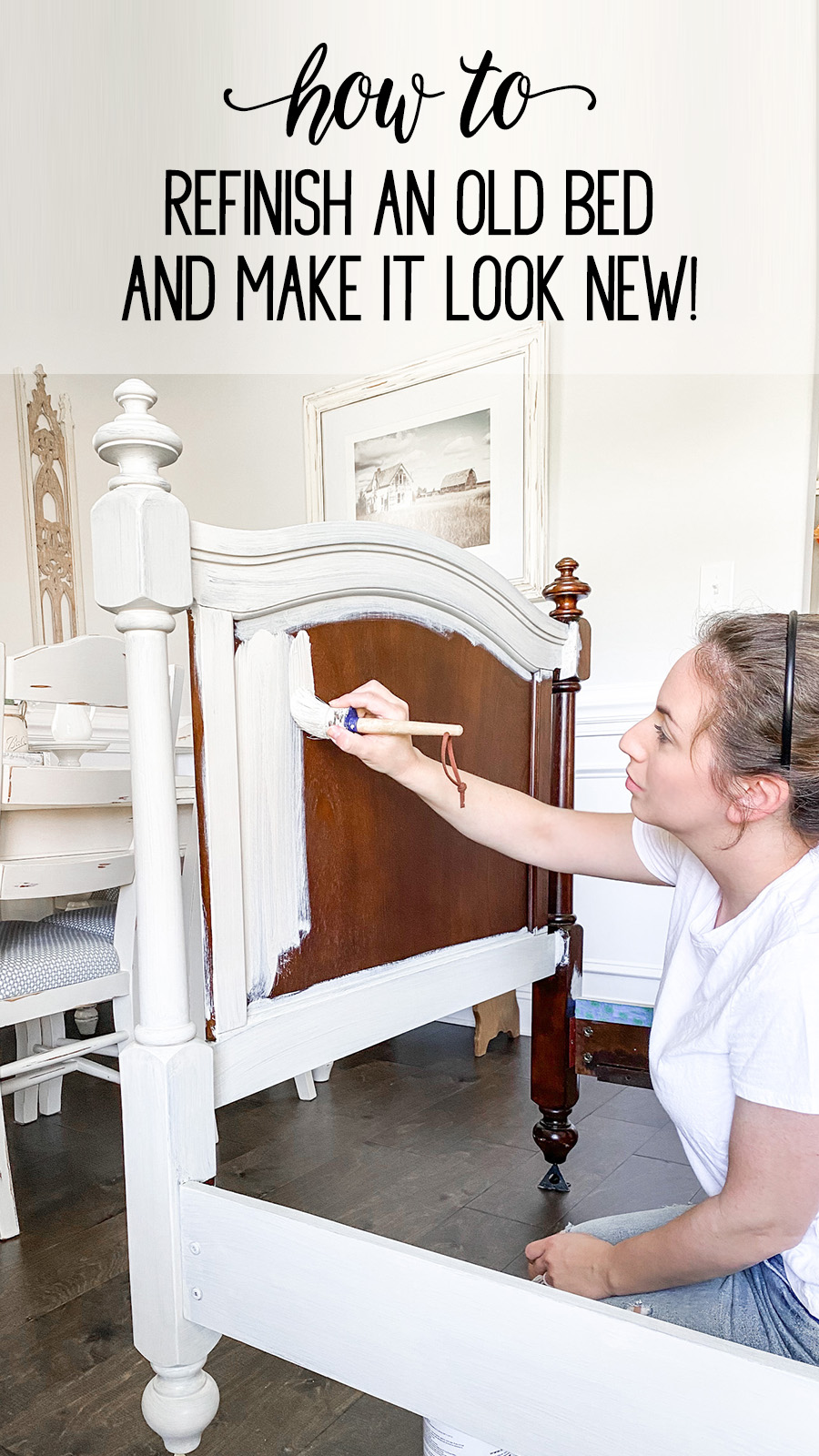 pinterest pin for how to refinish an old bed to make it look new