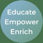 Educate, Empower, Enrich