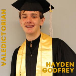 Hayden Godfrey: Valedictorian, ABE, Honors