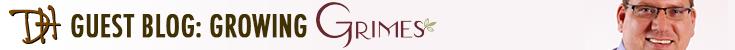 Guest Blog: Growing Grimes