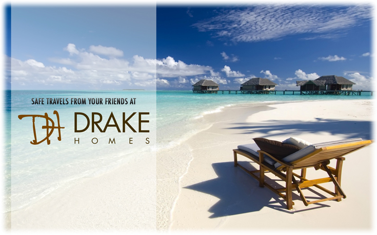 afe Travels From Drake Homes!