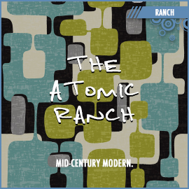 The Atomic Ranch
