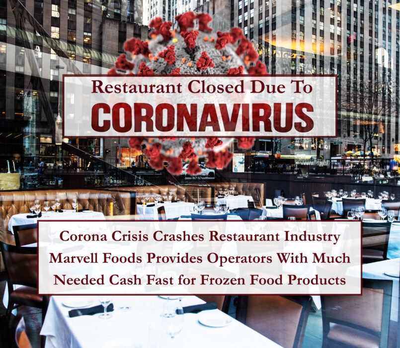 Marvell Foods the nation's leading food liquidator works with restaurants strapped for cash to buy frozen food inventory