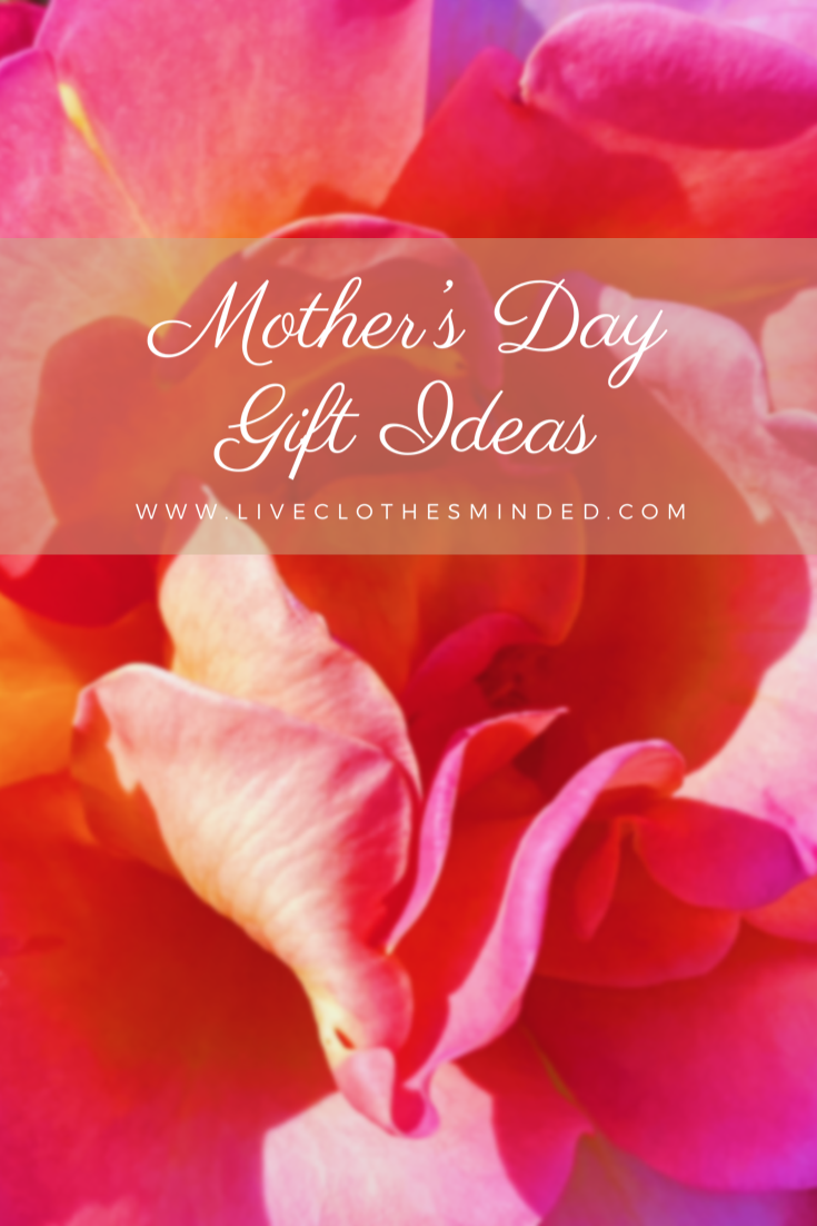 mothers day gift ideas-liveclothesminded
