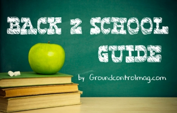 Ground Control's Back To School Guide (Part One)