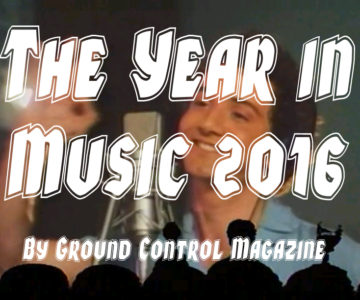 The Year In Music 2016 Part 2