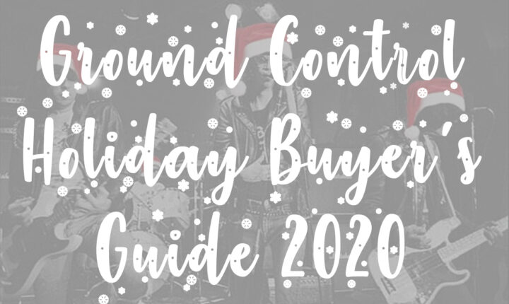 Ground Control Holiday Buyer's Guide 2020