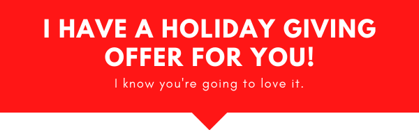 Holiday Giving Offer