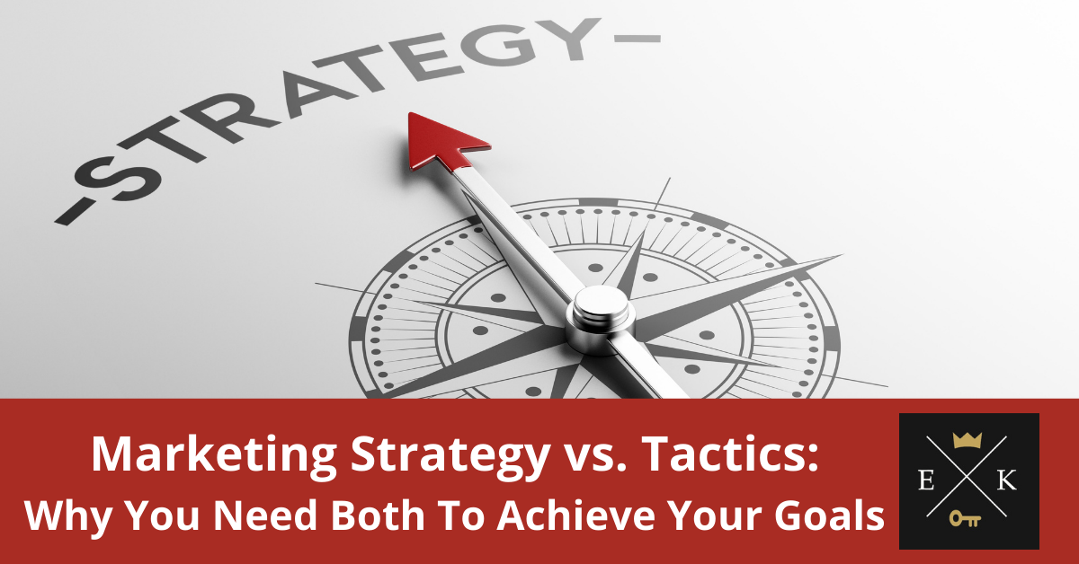 Marketing Strategy vs. Tactics