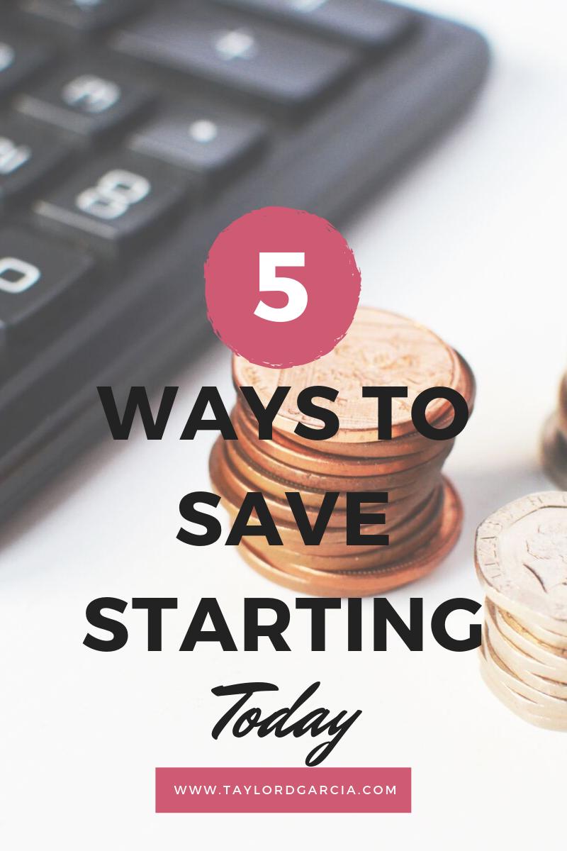 5 Ways to Save-Starting Today