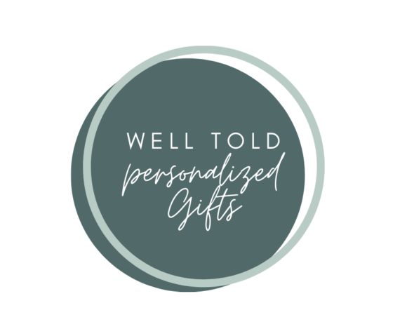 WELL TOLD- PERSONALIZED GIFTS