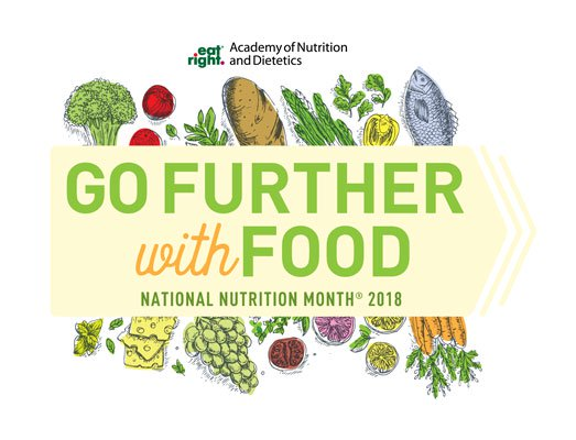 National Nutrition Month: Go Further With Food