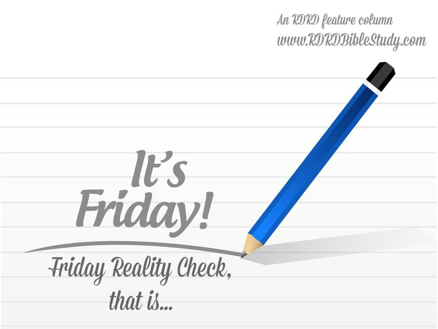 RDRD Bible Study Friday Reality Check Feature Image