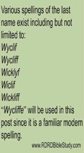 RDRD Bible Study John Wycliffe Spellings of last name