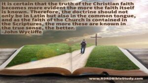 RDRD Bible Study John Wycliffe quote Scriptures common tongue