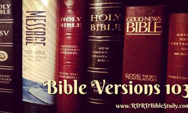 Bible Versions 103: Linguistics