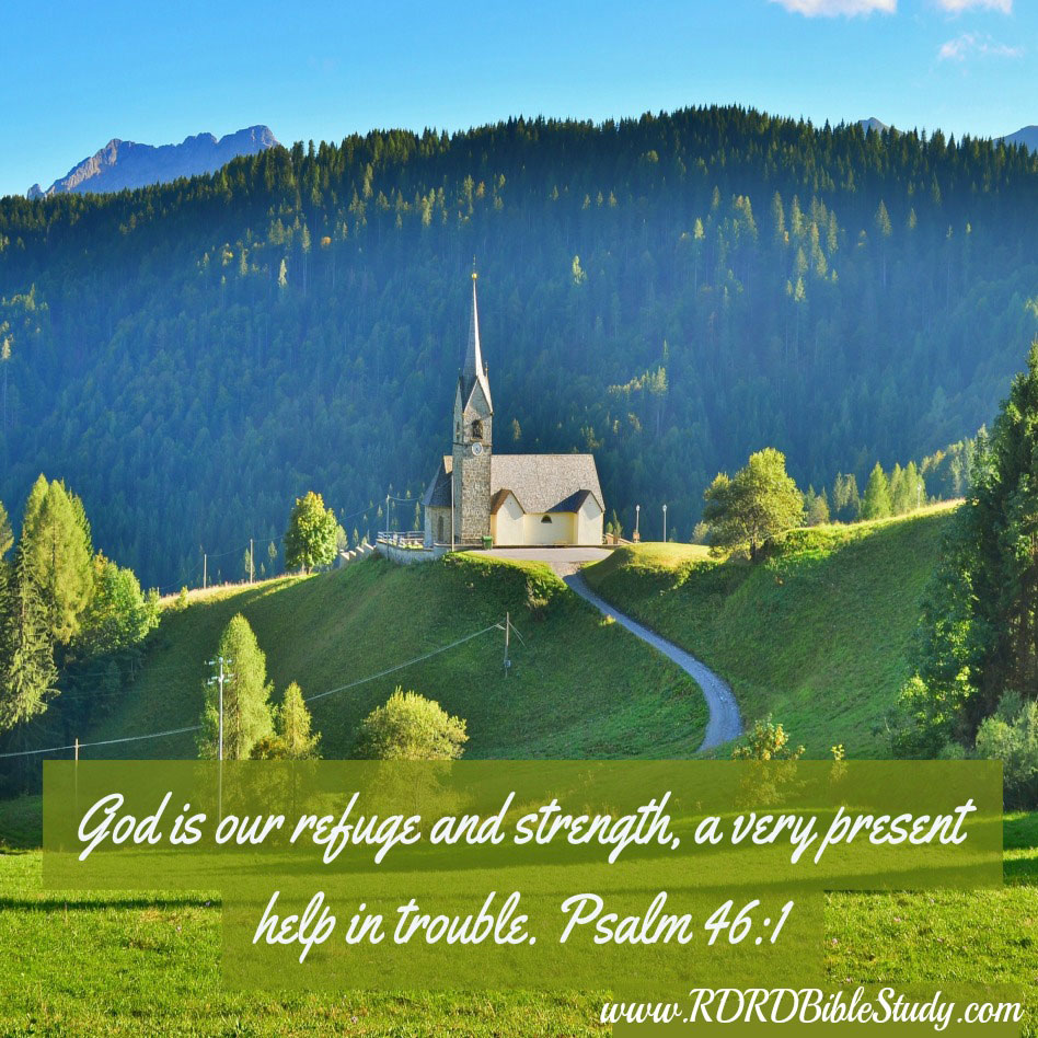 RDRD Bible Study Psalm 46 1