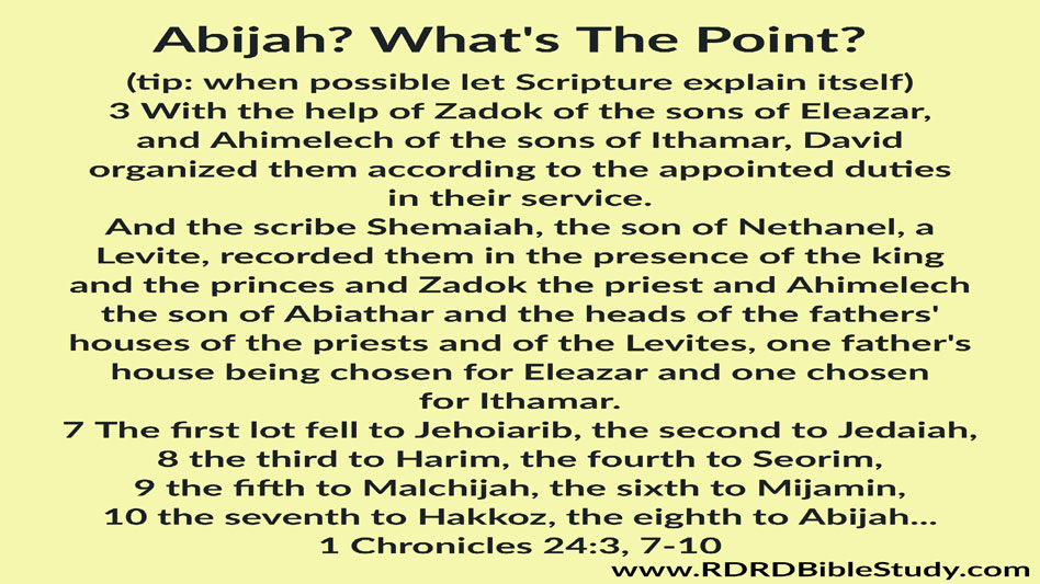 RDRD Bible Study What's The Point Abijah