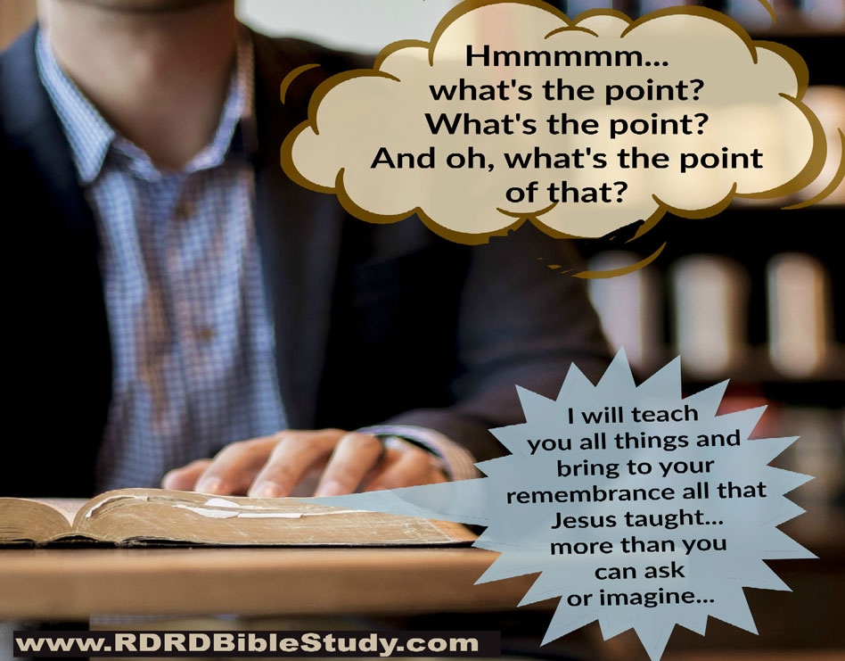 RDRD Bible Study What's The Point Person Reading