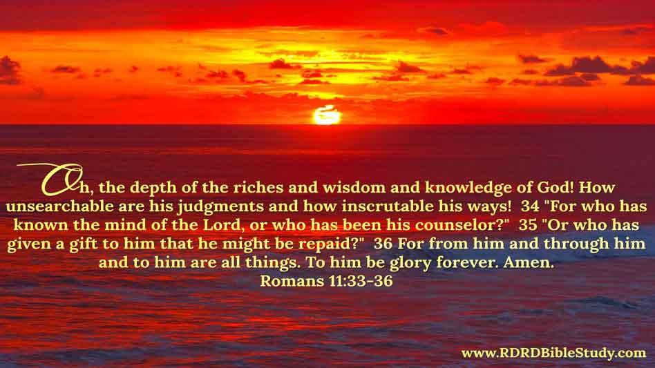 RDRD Bible Study Romans 11 33-36