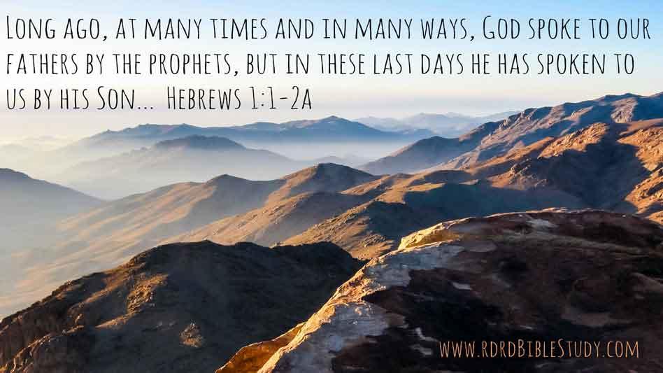 RDRD Bible Study Hebrews 1 1-2a