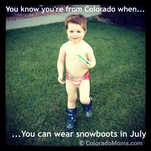 You Know You're From Colorado When