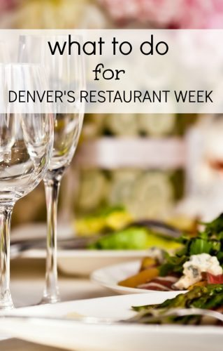 what to do during Denver's Restaurant Week