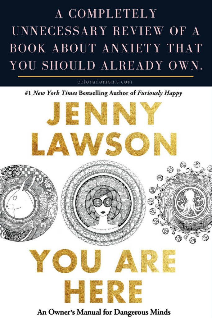 Jenny Lawson You Are Here book review coloradomoms.com