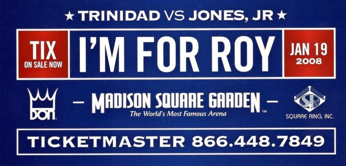 Fight Promotion - Jones vs. Trinidad 2008.