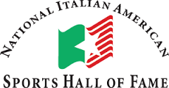Italian American Sports Hall of Fame. (CLICK PICTURE TO GO TO WEBSITE)