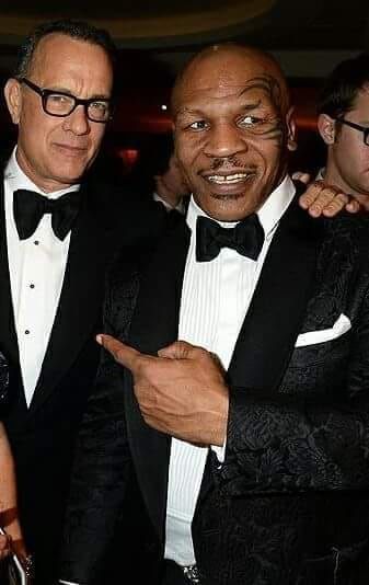 Tom Hanks and Mike Tyson.