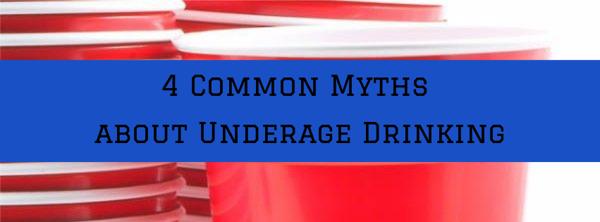 4 Common Myths about Underage Drinking