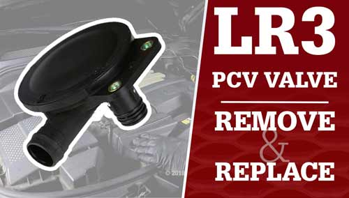 LR3 PCV Valve Location and Replacement