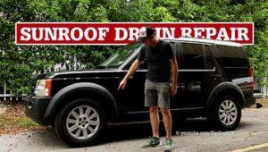 LR3 Sunroof Drain Repair