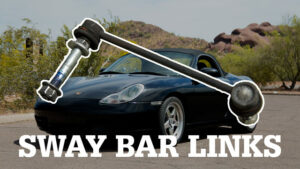 Porsche Boxster Sway Bar Drop Link Replacement