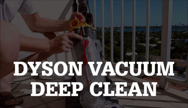 How to Deep Clean a Dyson Vacuum Cleaner