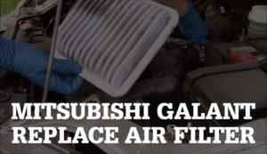 Replace a Mitsubishi Galant Air Filter