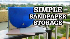 Simple Sandpaper Organizer Idea