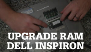 Upgrade Memory on DELL Inspiron