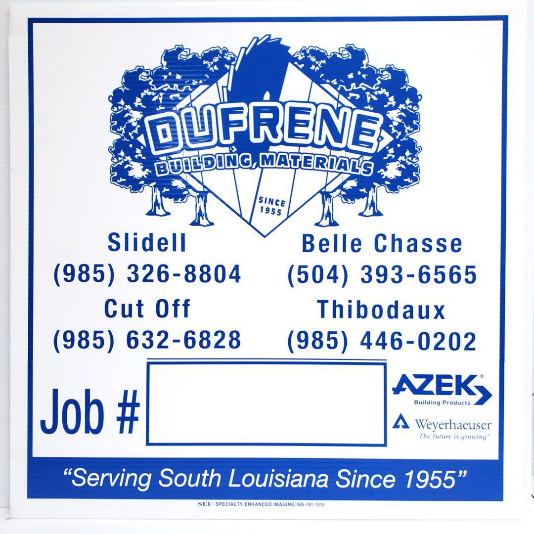 Dufrene Building Materials Job Sign