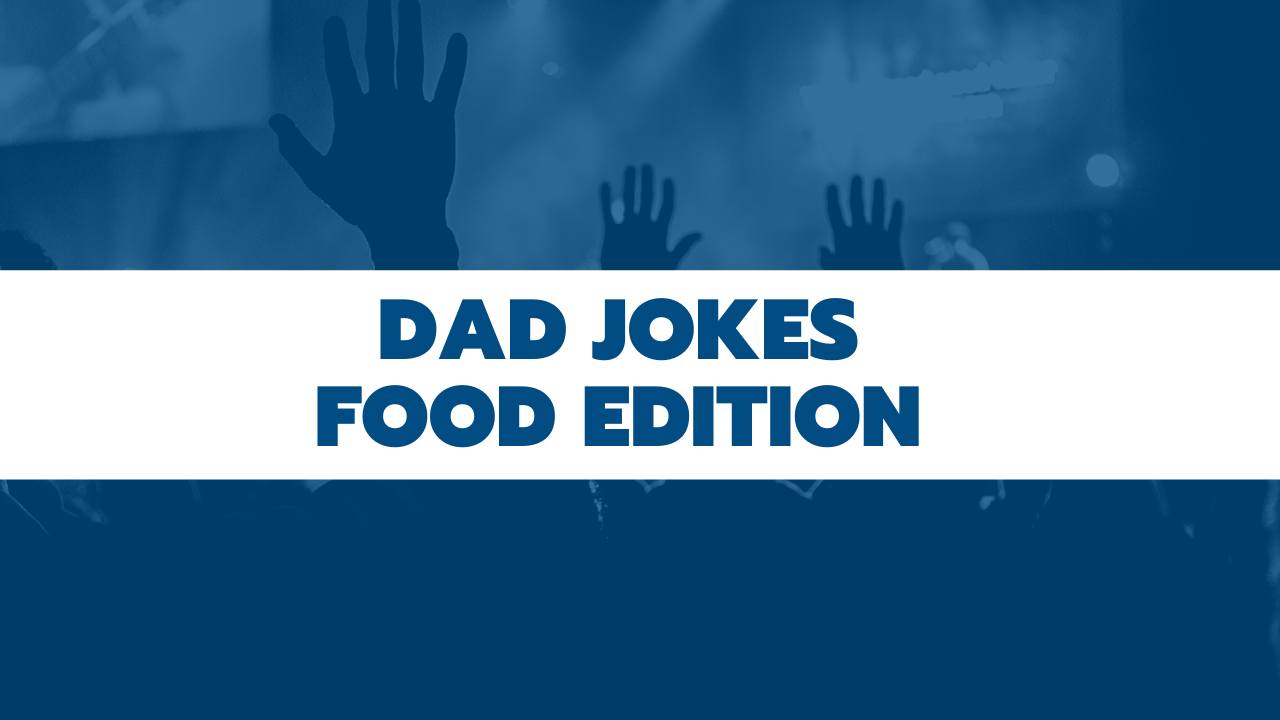 Dad Jokes - Food Edition