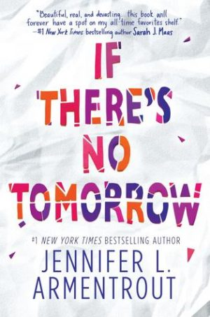 [Asis' Review] If There's No Tomorrow by Jennifer L. Armentrout