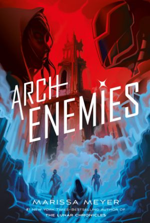 [Asis' Review] ARCHENEMIES by Marissa Meyer