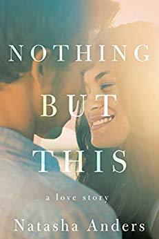 [Asis' Review] Nothing But This by Natasha Anders