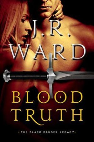 [Ava's Review]: Blood Truth by JR Ward