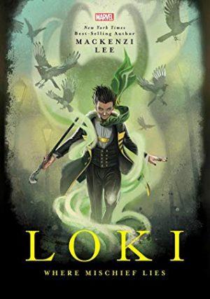 [Asis' Review] Loki: Where Mischief Lies by Mackenzi Lee